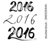 2016   a set of inscriptions a... | Shutterstock .eps vector #340535444