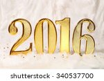 2016 gold numbers text on white ... | Shutterstock . vector #340537700
