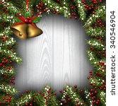 winter background with fir... | Shutterstock .eps vector #340546904