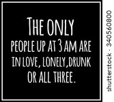 funny  motivational quotation. | Shutterstock . vector #340560800