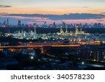 bangchak oil refinery in...   Shutterstock . vector #340578230
