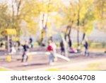 defocused and blur image of...   Shutterstock . vector #340604708
