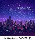 night cityscape christmas... | Shutterstock .eps vector #340672199