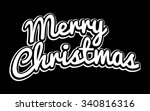 merry christmas text font... | Shutterstock .eps vector #340816316