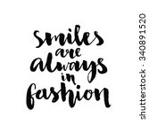 smiles are always in fashion.... | Shutterstock .eps vector #340891520
