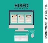hired for the job design ... | Shutterstock .eps vector #341133746