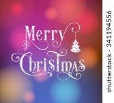 illustration of merry christmas ... | Shutterstock .eps vector #341194556