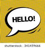 hello  vector speech bubble...   Shutterstock .eps vector #341459666
