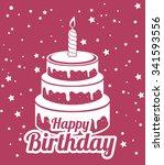 happy birthday cake dessert... | Shutterstock .eps vector #341593556
