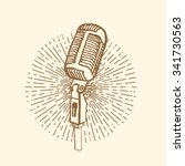 microphone. vintage style  hand ... | Shutterstock .eps vector #341730563