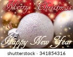 white and red christmas balls... | Shutterstock . vector #341854316