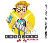 nerd geek keyboard warrior... | Shutterstock .eps vector #342064868