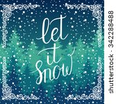 Let It Snow Christmas Greeting...