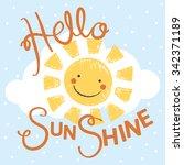 hello sunshine kids tshirt... | Shutterstock .eps vector #342371189