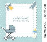 baby shower boy invitation card.... | Shutterstock .eps vector #342391298