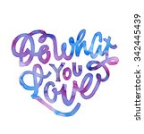 do what you love. vintage... | Shutterstock .eps vector #342445439