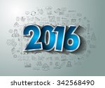 2016 business conceptual... | Shutterstock . vector #342568490