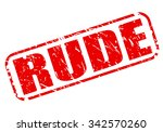 rude red stamp text on white | Shutterstock .eps vector #342570260