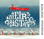 christmas greeting type design... | Shutterstock .eps vector #342674078