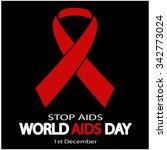 world aids day. stop aids.... | Shutterstock .eps vector #342773024