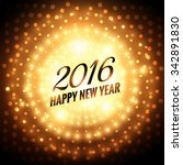 happy new year 2016 glowing... | Shutterstock .eps vector #342891830
