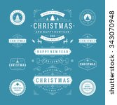 christmas labels and badges... | Shutterstock .eps vector #343070948