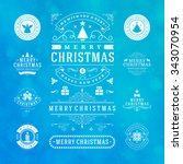 christmas decorations vector... | Shutterstock .eps vector #343070954