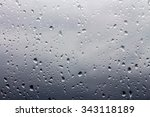 raindrops on glass  on a... | Shutterstock . vector #343118189