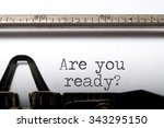 are you ready  | Shutterstock . vector #343295150