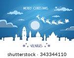 santa claus sleigh reindeer fly ... | Shutterstock .eps vector #343344110