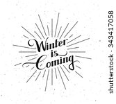 winter is coming. seasonal... | Shutterstock .eps vector #343417058