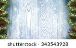 winter wooden background with...   Shutterstock .eps vector #343543928