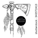 native indian tomahawk. indian... | Shutterstock .eps vector #343572413