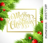 merry christmas lettering card... | Shutterstock . vector #343577189