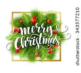 merry christmas lettering card...   Shutterstock . vector #343577210