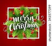 merry christmas lettering card... | Shutterstock . vector #343577399