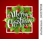merry christmas lettering card... | Shutterstock . vector #343578938