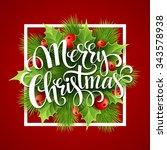 merry christmas lettering card... | Shutterstock . vector #343578938