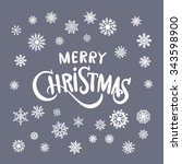 merry christmas lettering art... | Shutterstock .eps vector #343598900