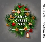christmas label made of pine...   Shutterstock .eps vector #343641416