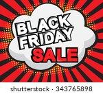 black friday sale pop art comic ...   Shutterstock .eps vector #343765898