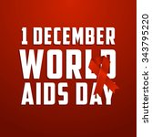 world aids day  poster and... | Shutterstock .eps vector #343795220