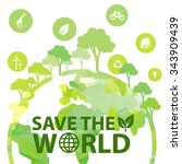 save the world | Shutterstock .eps vector #343909439