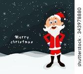 cute happy santa claus standing ... | Shutterstock .eps vector #343978880