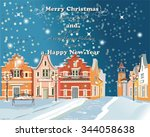 christmas greeting card. snow... | Shutterstock .eps vector #344058638
