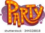 party light sign cartoon | Shutterstock .eps vector #344328818