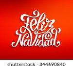 feliz navidad hand lettering... | Shutterstock .eps vector #344690840