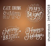 hand lettered holiday messages  ...   Shutterstock .eps vector #344769218
