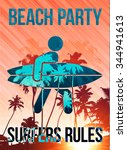 beach party surfers sign retro... | Shutterstock .eps vector #344941613