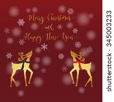 merry christmas and happy new... | Shutterstock .eps vector #345003233